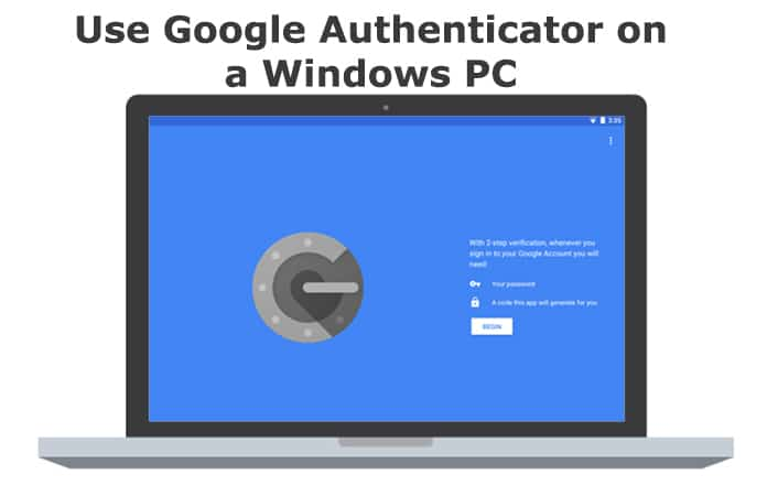 How To Set-Up And Use Google Authenticator On Your Phone