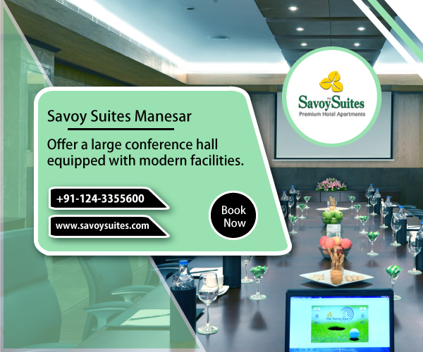 Why Choose Savoy Suites For A Business Meeting/Conferences?