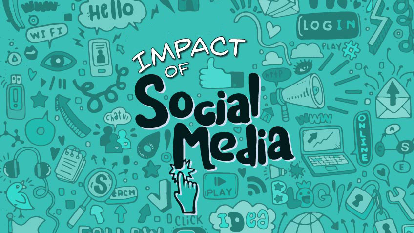 Impacts of Social Media