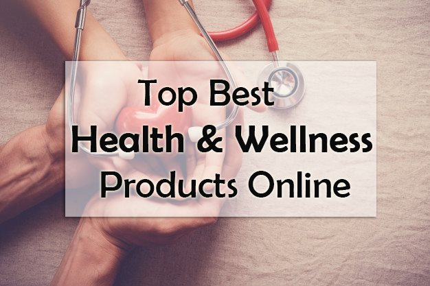 Top Best Health & Wellness Products Online