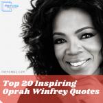 Top 20 Inspiring Oprah Winfrey Quotes
